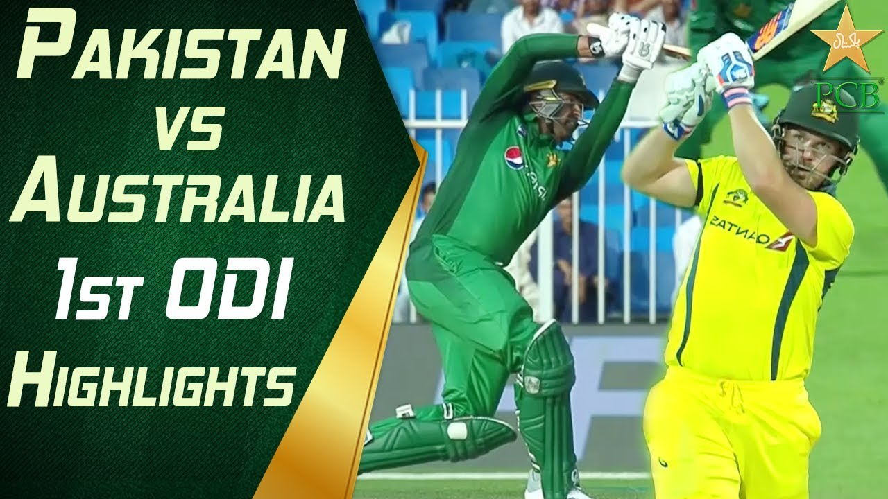 Pakistan Vs Australia 2019 1st Odi Highlights Cricket