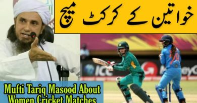 Mufti Tariq Masood Talking About Women Cricket Matches | Islam info
