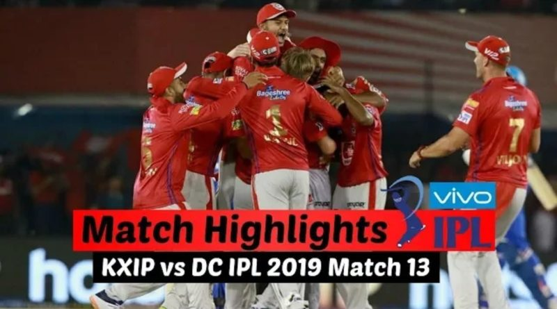 IPL 2019 Match 13 KXIP vs DC Full Highlights | Kings XI Punjab vs Dehli Capitals
