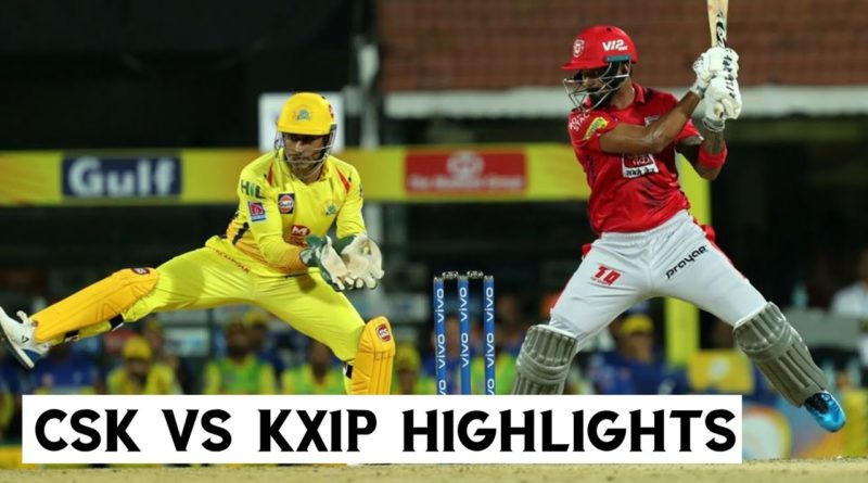 IPL 2019 Match 18 ll CSK Vs Kings XI Punjab Full Highlights-IPLT20