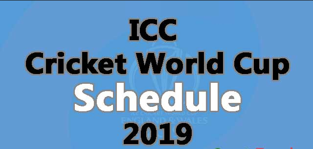 Full Schedule Of the ICC World Cup 2019