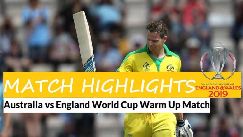 England vs Australia Warmup Match Full Highlights - ICC Cricket World Cup 2019