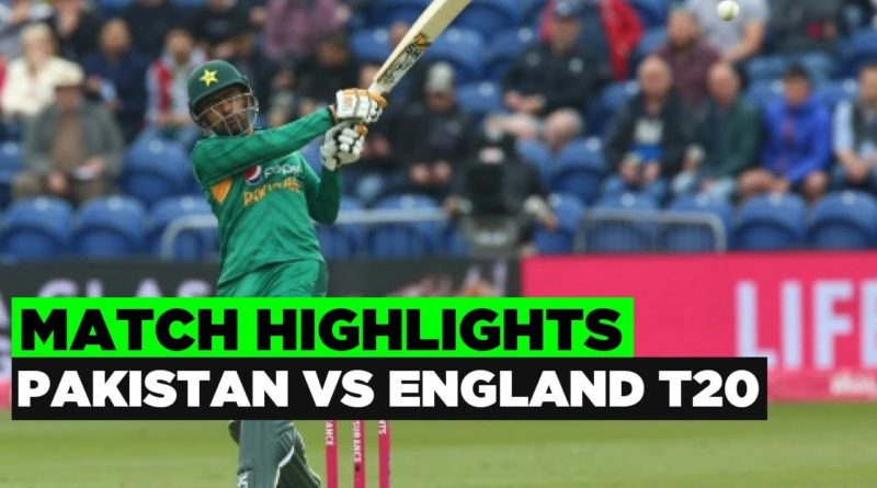 England vs Pakistan Only T20I 2019 Full Highlights-ENGvsPAK T20I 2019