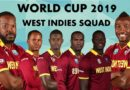 ICC WORLD CUP 2019 WEST INDIES TEAM SQUAD ANNOUNCED