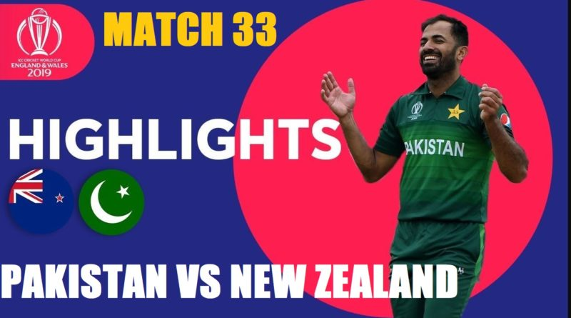 New Zealand vs Pakistan Match Highlights | ICC Cricket World Cup 2019