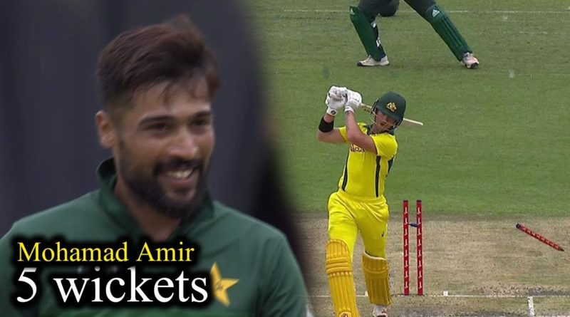 Muhammad Amir 5 wickets against Australia-ICC Cricket World Cup 2019